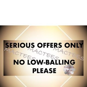 Serious Offers Only